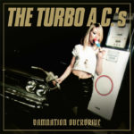 The Turbo AC´s – Damnation Overdrive