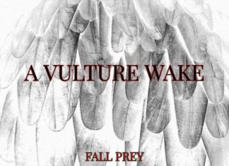 A Vulture Wake – Fall Prey