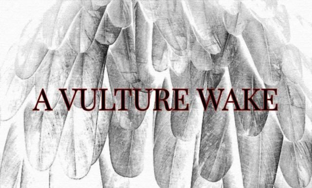 A Vulture Wake – Fall Prey